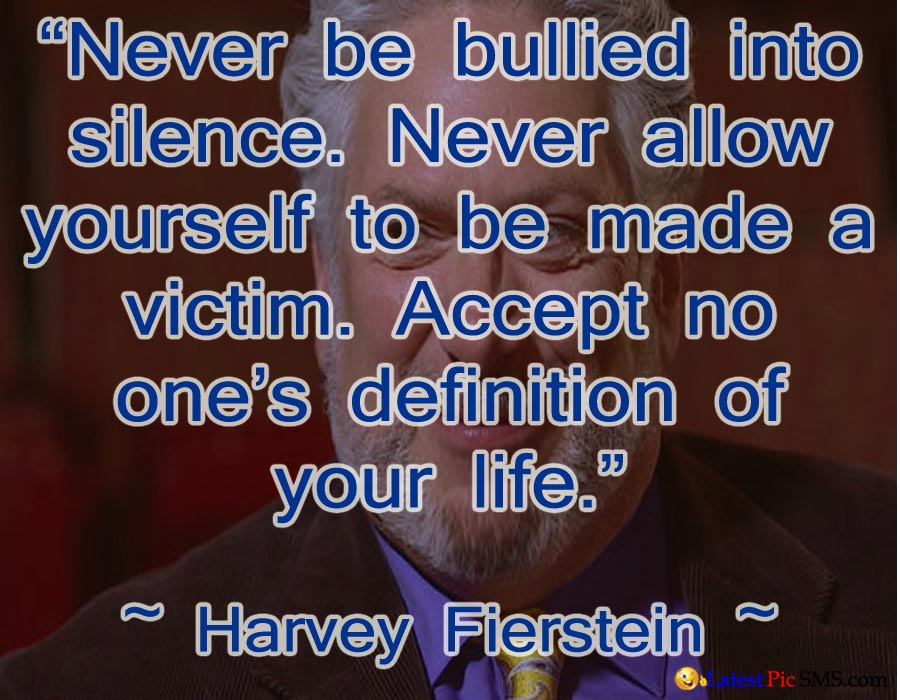 Harvey FiersteinThought about life quotes