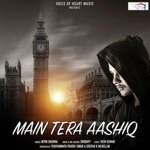 Main Tera Aashiq (2018)
