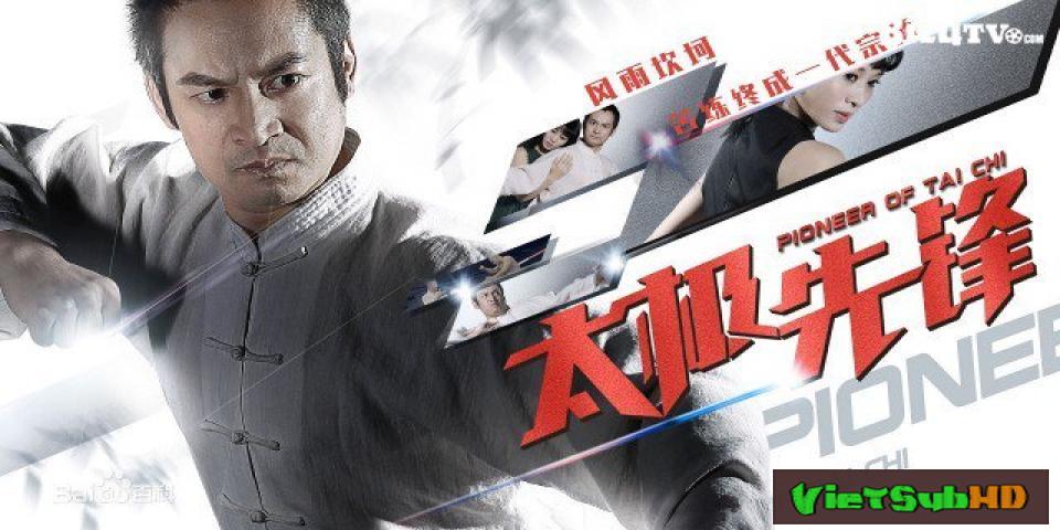 Phim Cao Thủ Thái Cực Quyền Thuyết minh HD | Tai Chi Pioneer 2016