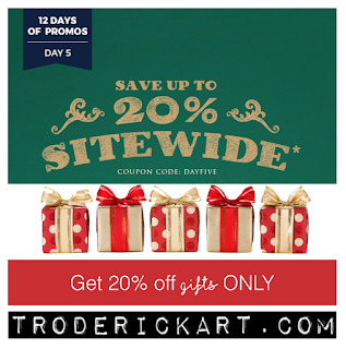 12 Days of Promos: coupon code DAYFIVE troderickart.com