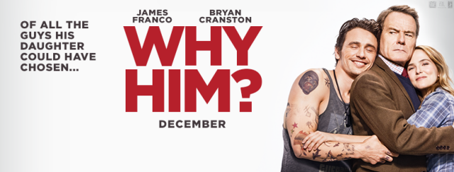 Why Him, James Franco, comedy, Bryan Cranston, Zoey Deutch, Megan Mullally, Griffin Gluck, movie review, byrawlins,