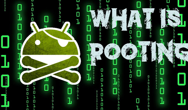 ANDROID ROOTING என்றால் என்ன?