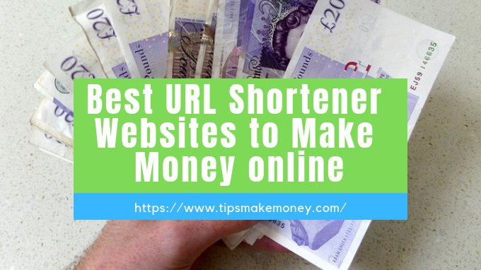 best url shortener websites to make money online