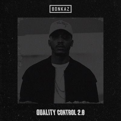Bonkaz - Quality Control 2.0 - Album Download, Itunes Cover, Official Cover, Album CD Cover Art, Tracklist