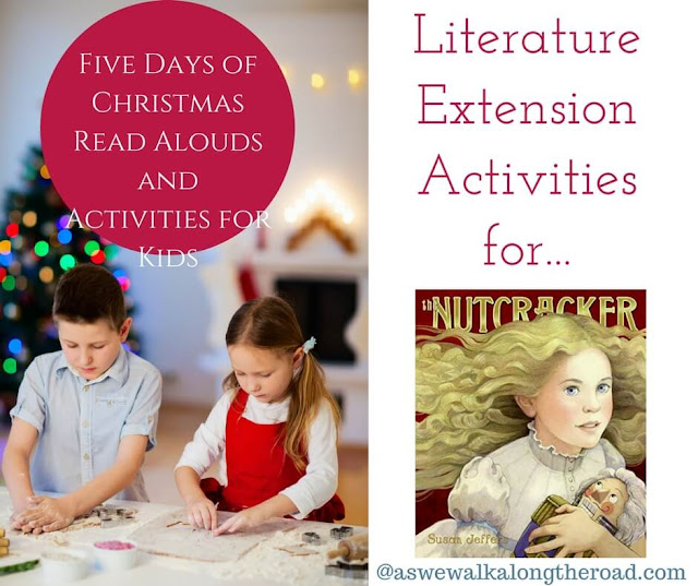 Literature extension activities for The Nutcracker #literature #homeschooling