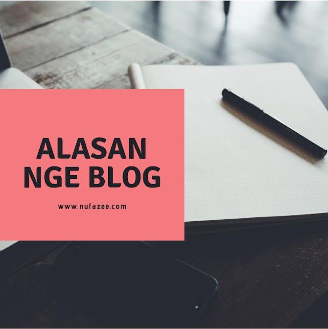 Kenapa Nurul Fauziah Nge Blog?