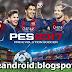 Download Pro Evolution Soccer 2017 v0.1.0 for jellybean & kitkat