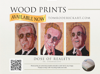 Dr Stangelove Dose of Reality by Boulder portrait artist Tom Roderick