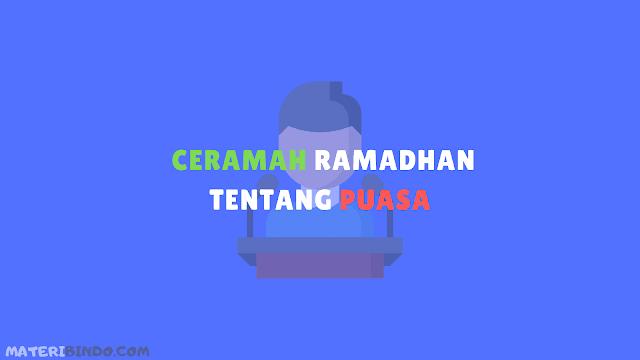 Contoh Ceramah Ramadhan tentang Keutamaan Puasa beserta Dalilnya