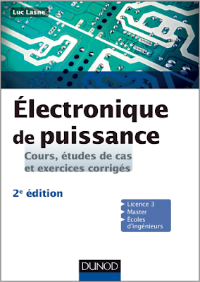 Cours, études de cas et exercices corrigés - Électronique de puissance pdf