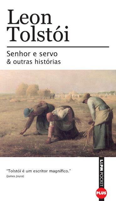 Senhor e Servo e Outras Histórias - Leon Tolstói