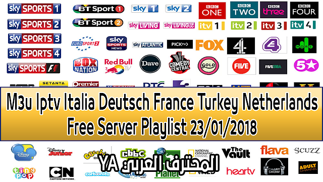 Exclusive M3u Iptv Italia Deutsch France Turkey Netherlands Free Server Playlist 23/01/2018