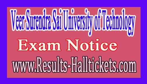 Veer Surendra Sai University of Technology PG / UG Ist Sem Hall Arrangement 2016 Notice