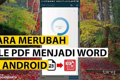 2 Cara Mengubah PDF Ke Word di Android