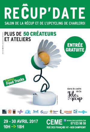 L'affiche du salon RECUP'DATE 2017, salon de la récup et de l'upcycling de Charleroi