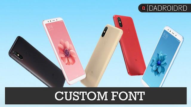 Cara mengganti Font Xiaomi Mi 6X Tanpa ROOT di MIUI 9/10