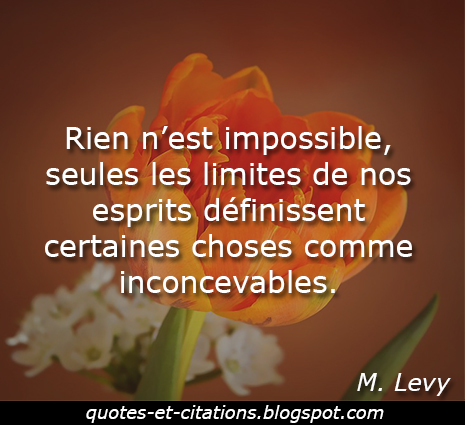 citation rien n'est impossible
