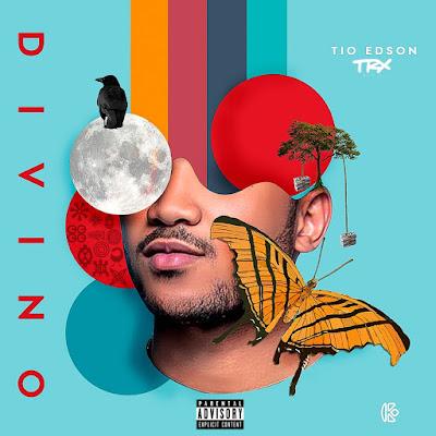 Tio Edson Dos Anjos - Divino (Album) [Download] descarregar agora nova mp3 2018