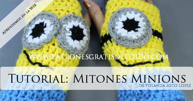 c5e44104c Aprende a tejer Mitones de Minions   Tutorial en video