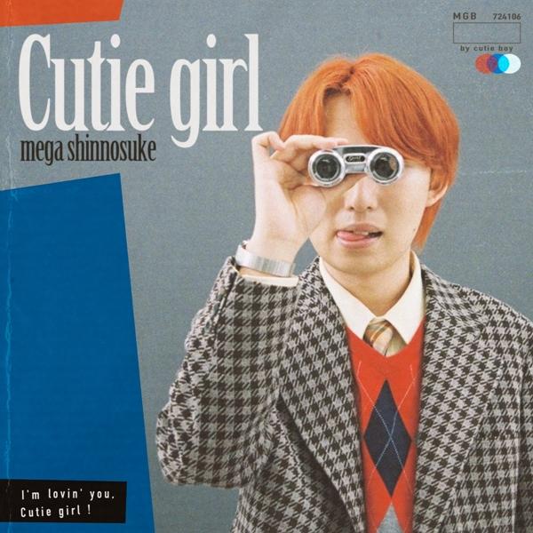 Mega Shinnosuke - Cutie girl [2020.07.24+AAC+RAR]