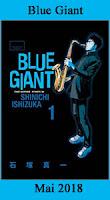 http://blog.mangaconseil.com/2018/01/a-paraitre-blue-giant-en-mai-2018.html