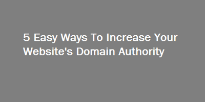 http://www.newtechytips.com/2016/12/5-easy-ways-to-increase-your-domain.html
