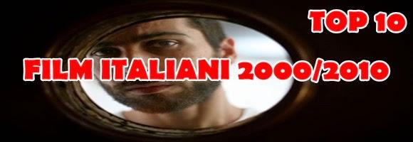 migliori-film-italiani-2000-2010