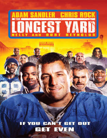 Poster Of The Longest Yard 2005 Dual Audio 720p Web-DL [Hindi - English] ESubs Free Download Watch Online Worldfree4u