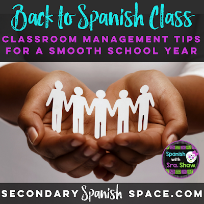 Back to Spanish Class: 10 Classroom Management Strategies for a Smooth School Year