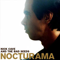 Worst to Best: Nick Cave and the Bad Seeds: 15. Nocturama