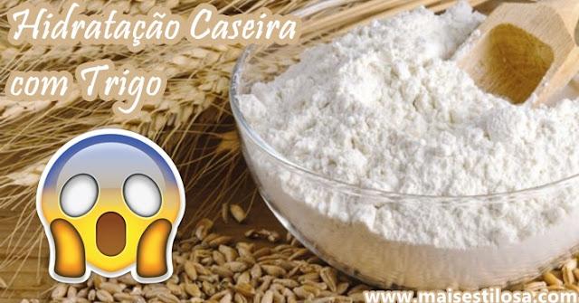 hidratação para os cabelos com trigo