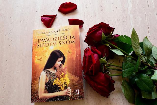 Marta Alicja Trzeciak, Dwadzieścia siedem snów