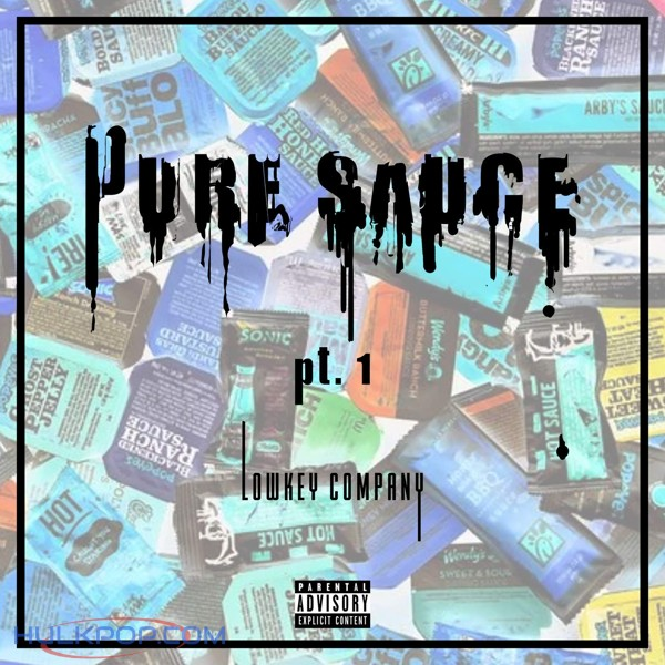 Lowkey Company – Pure Sauce, Pt. 1 (feat. 1LLB) – EP