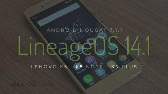 Lenovo Vibe K5 Lineage OS Nougat 7.1.1