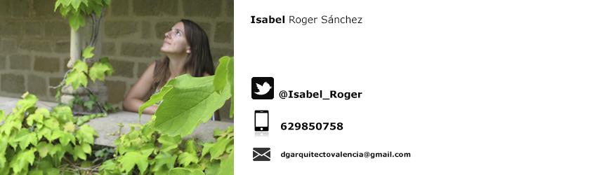 ISABEL ROGER SÁNCHEZ ARQUITECTA VALENCIA