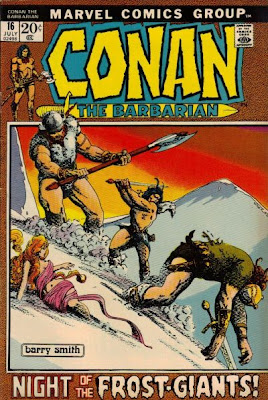 Conan the Barbarian #16, The Frost Giants Daughter, Barry Windsor Smith, Roy Thomas, Robert E Howard
