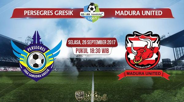 Prediksi Bola : Persegres Gresik Vs Madura United , Selasa 26 September 2017 Pukul 18.30 WIB