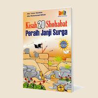 Buku Anak Kisah 20 Shahabat Peraih Janji Surga