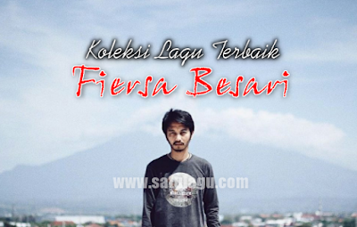 Download 26 Lagu Fiersa Besari Mp3 Full Rar Paling Populer
