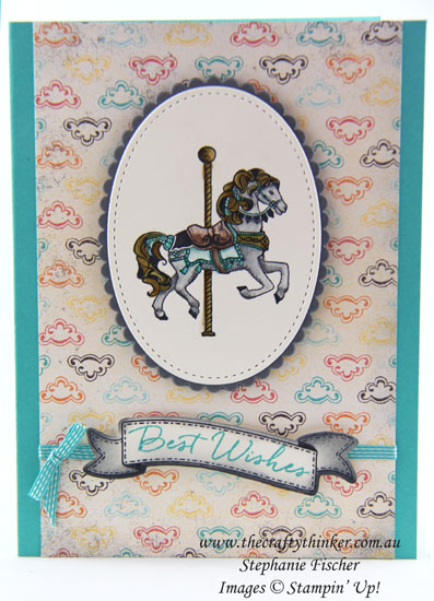 www.thecraftythinker.com.au, Carousel Birthday, #thecraftythinker, Stampin Up Australia Demonstrator, Stephanie Fischer, Sydney NSW