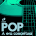 Pop - A era conceitual