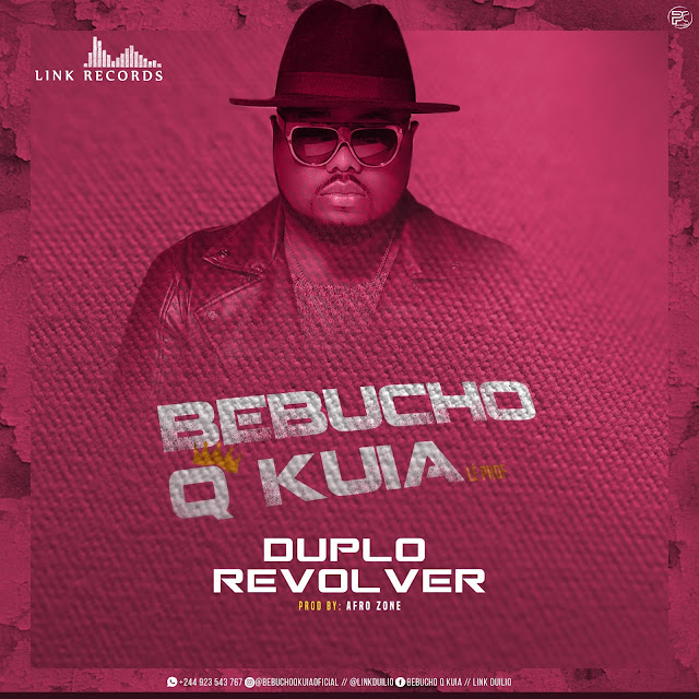 AfroZone - Duplo Revolver (feat. Bebucho Q Kuia) 2018 [Download Mp3]