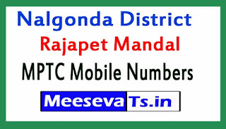 Rajapet Mandal MPTC Mobile Numbers List Nalgonda District in Telangana State