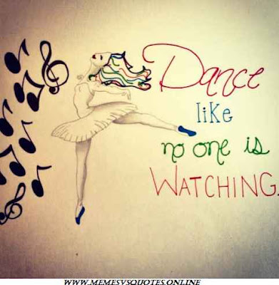 40 Best Inspirational Dance Quotes That Your Soul Feels / Memesvsquotes.online