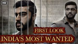 First look of INDIA'S MOST WANTED UPTODATEDAILY