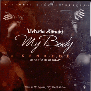Victoria Kimani - My Body (Kenkede) Audio
