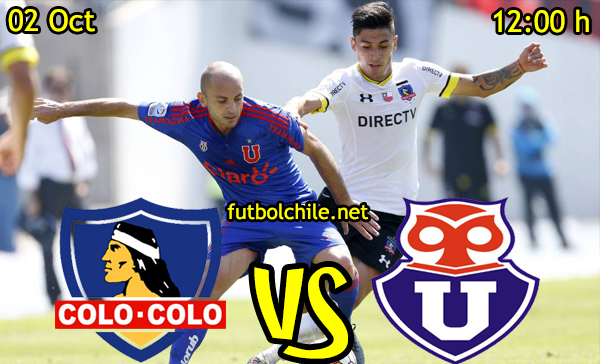 Ver stream hd youtube facebook movil android ios iphone table ipad windows mac linux resultado en vivo, online:  Colo Colo vs Universidad de Chile