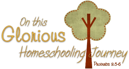 On This Glorious Homeschooling Journey