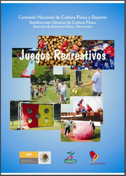 JUEGOS RECREATIVOS. Colección de juegos para educación