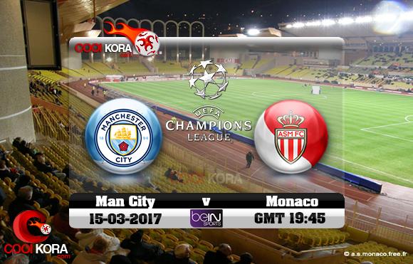 مشاهدة مباراة موناكو ومانشستر سيتي اليوم 15-3-2017 في دوري أبطال أوروبا